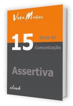Dicas de Comunicação Assertiva